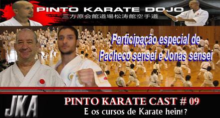 PInto Karate Cast # 09 - sobre cursos de karate