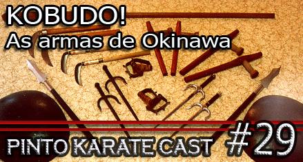 ...ou as armas do karate, por que não?